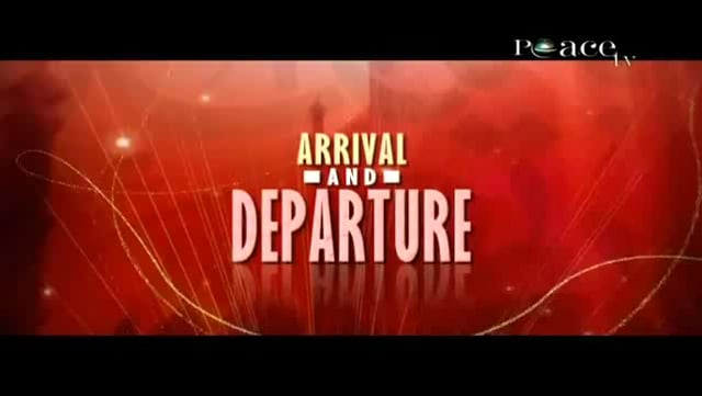 Arrival and Departure - Areeb Islam