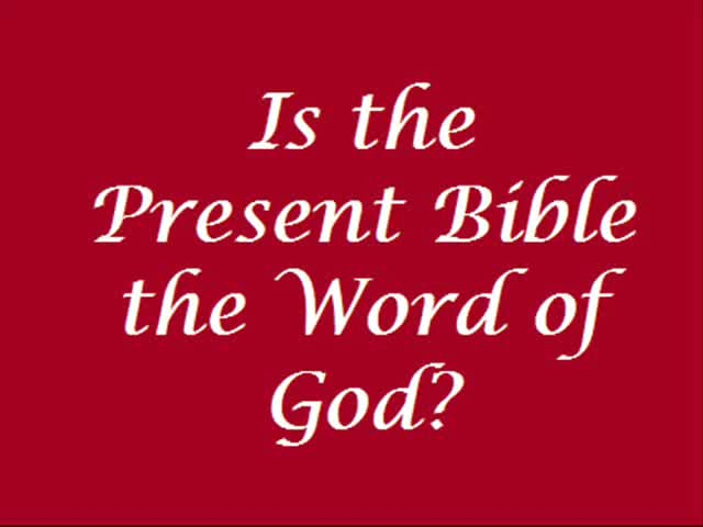 Today's Bible? Is it the Word of God (in English)??