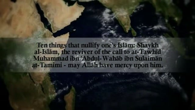 Ten Things That Nullify one's Islām - Shaykh Al-Islām Muhammad ibn 'Abdul-Wahāb
