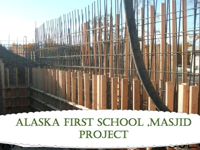 Alaska First Masjid Under Construction - year 2012