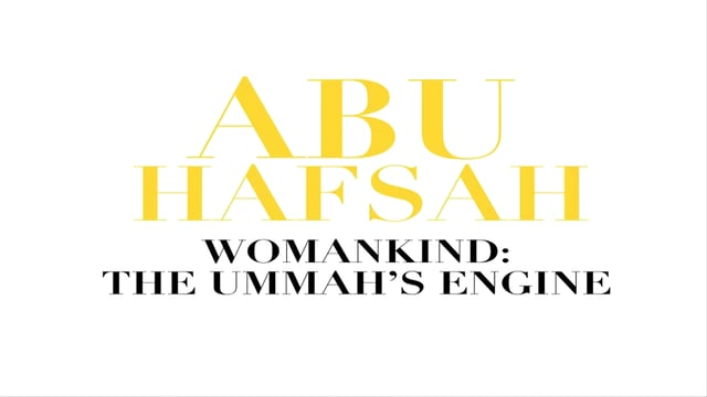 Womankind - The Ummah's Engine