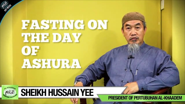 Fasting the Day of Ashura - Sheikh Hussain Yee