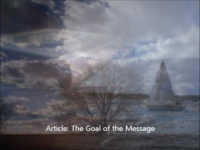 The Goal of the Message