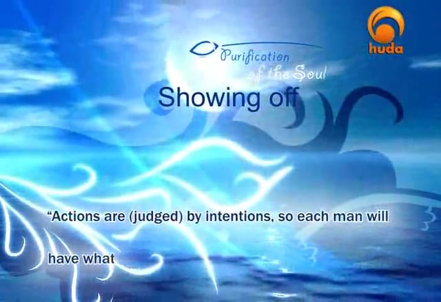 Purification of the Soul - Showing Off (3) - Abu Abdissalaam