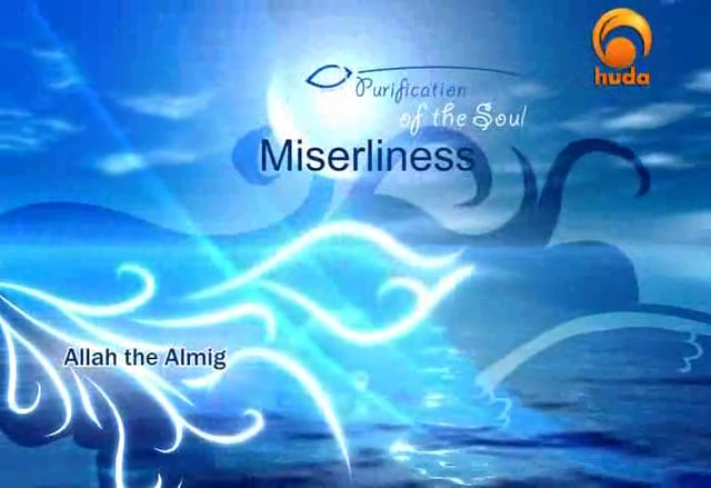 Purification of the Soul - Miserliness (2) - Abu Abdissalaam