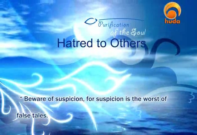 Purification of the Soul - Hatred to Others (1) - Abu Abdissalaam