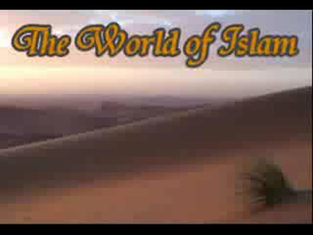 The World of Islam.