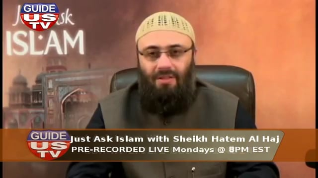 Just Ask Islam with Dr. Hatem alHaj 04 13 2015