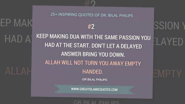 25 Islamic Quotes of Bilal Philips