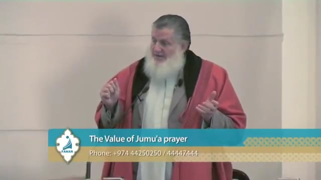 The Value of Jumu'a Prayer - Yusuf Estes