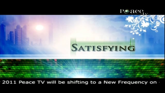 Facets of Islam :: Satisfying :: by Sheik Yusuf Estes :: Part 14