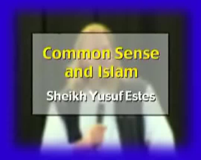 Common Sense and Islam