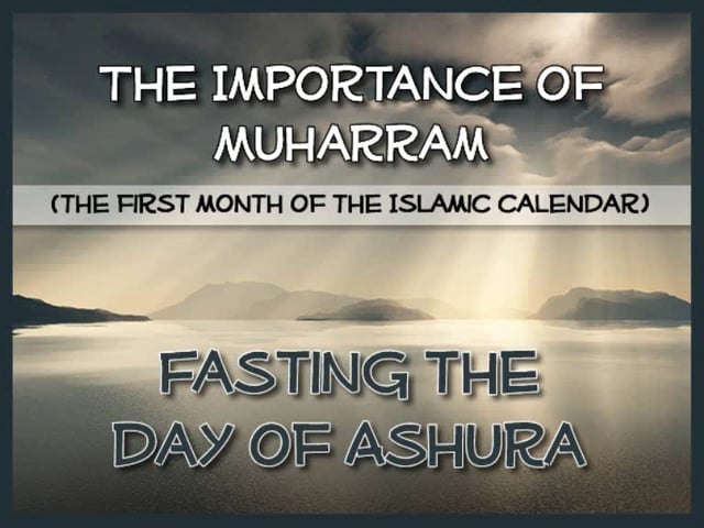 Fasting the day of Ashura