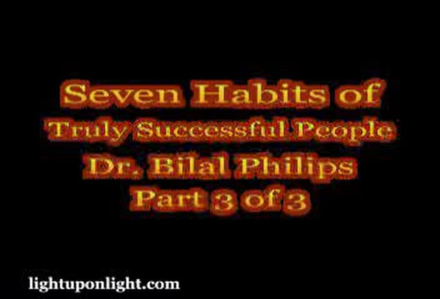 7 Habits of Truly Successful people Part 3 of 3