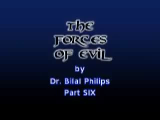 Forces of Evil 6 of 8 by Bilal Philips