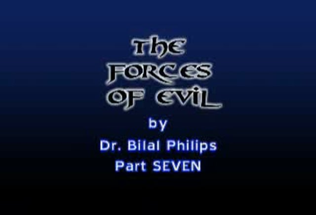 Forces of Evil 7 of 8 by Bilal Philips