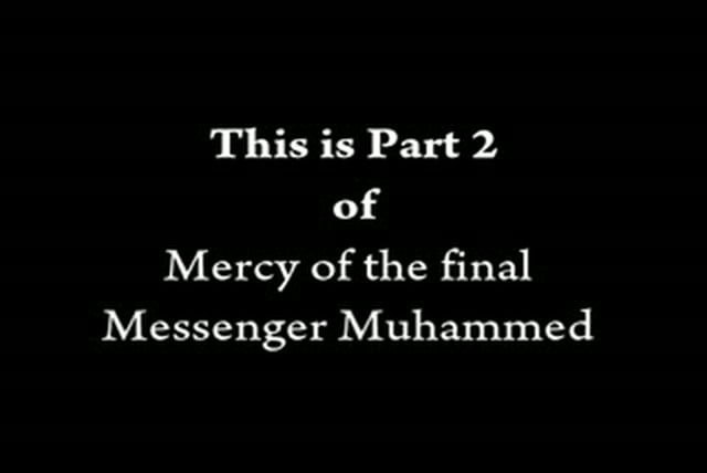 Mercy of the final Messenger Part 2