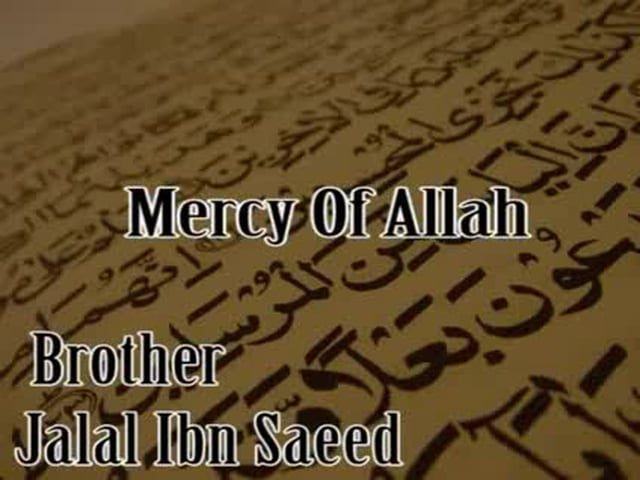 Mercy of Allah by Jalal Ibn Saeed