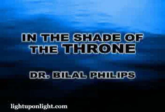 In The Shade of The Throne 1of 2 - Dr. Bilal Philips