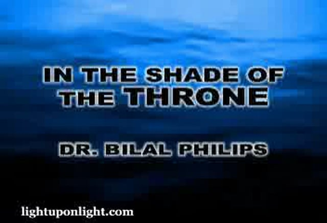 In The Shade of The Throne 2of2 - Dr. Bilal Philips