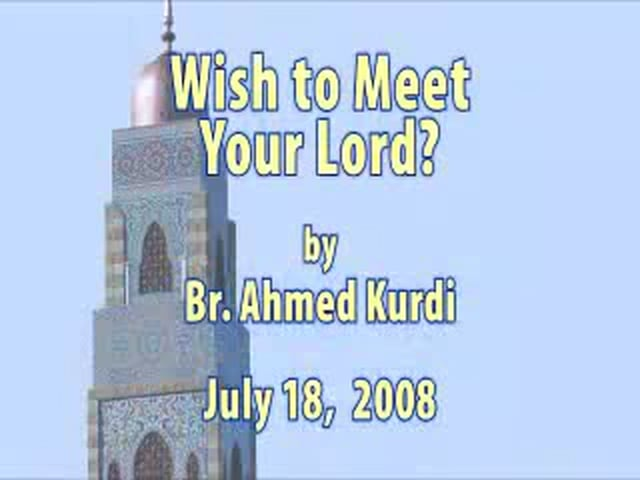 Who Wish to Meet Allah