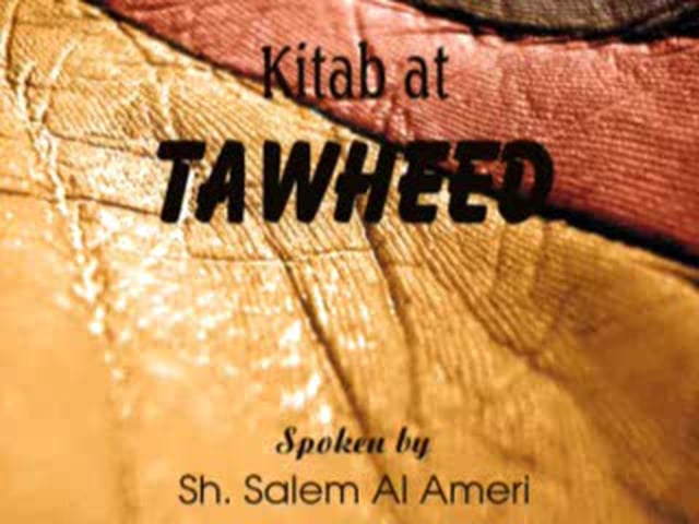 Kitab At-Tauhid part-9 by Salim Al Amry