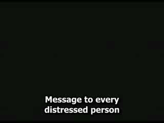 Message to every distressed person