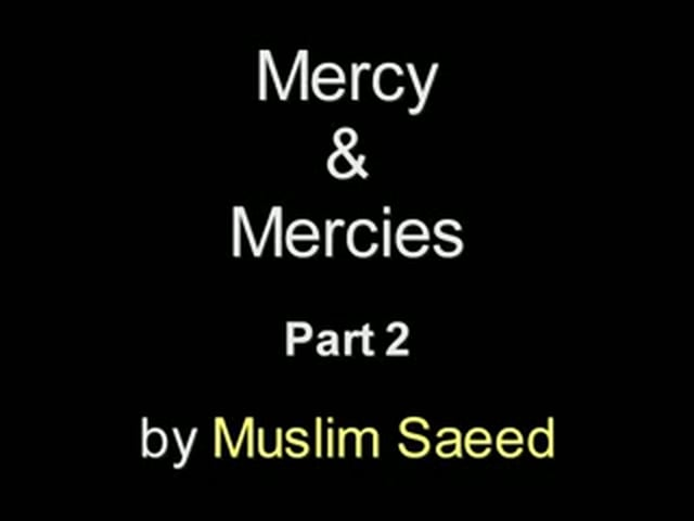 Mercy and Mercies (Rahma wa Rahamat) by little boy lecture