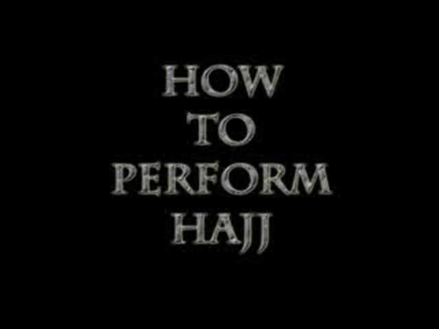 How to Perorm Hajj