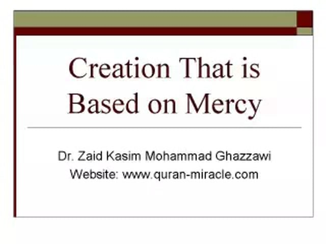 creation is based on mercy of Allah