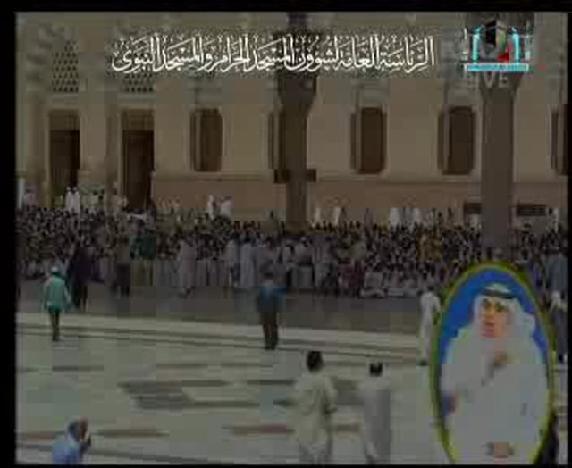 Madinah - Friday Prayer - 9th Shaaban 1430H