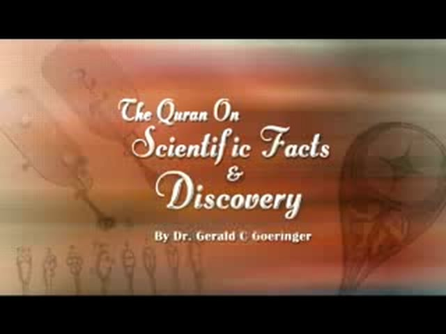 Quran On Scientific Facts and Discovery Dr Gerald Goeringer