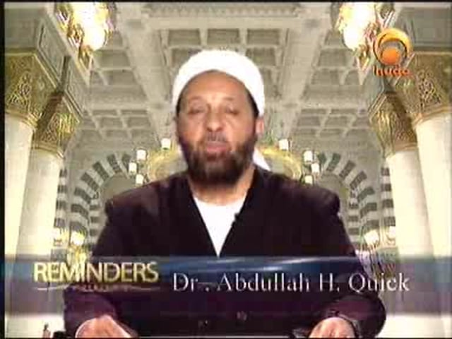 Reminders- Abdullah Quick 2010 22nd May Huda]