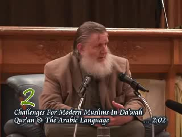 P2 - Quran & The Arabic Language - Sheikh Yusuf Estes