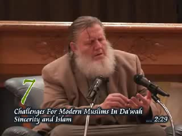 P7 - Sincerity and Islam - Sh Yusuf Estes