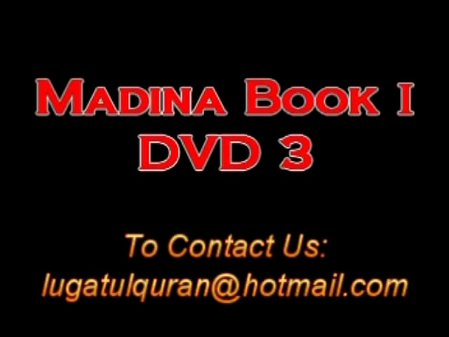 Madina Arabic Course Book 01 DVD3 part B1