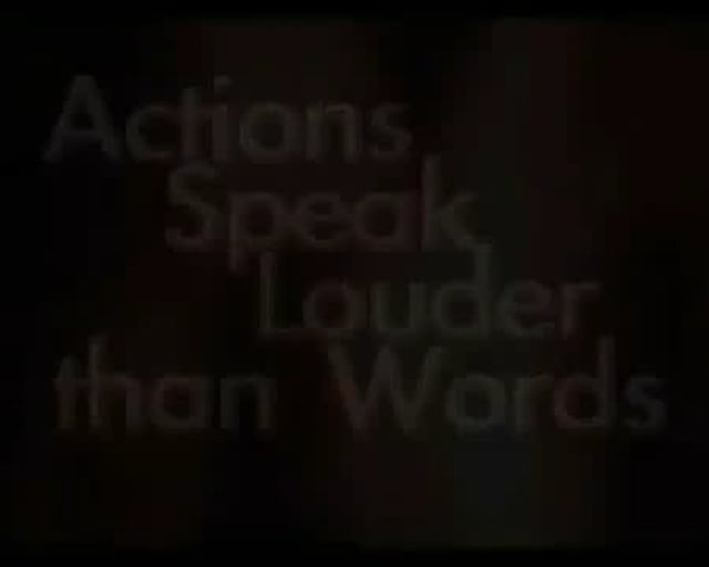 Actions speak louder than words 1/7 - A. R. Green